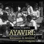 """Exposición artística """"Ayaviri: Testimonio de devoción, arte y tradición"""""""