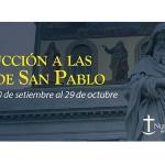Una aproximación histórica y espiritual a las cartas de San Pablo