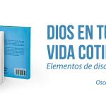 Publican el libro 'Dios en tu vida cotidiana'