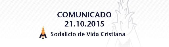 Comunicado del Sodalicio de Vida Cristiana 21oct2015 - Sodalitium Christianae Vitae
