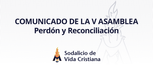 Comunicado de la V Asamblea General: Perdón y Reconciliación