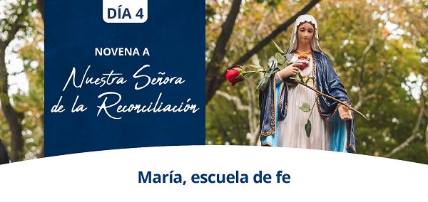 Banner del cuarto día de la Novena a Nuestra Señora de la Reconciliación