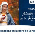 Día 7 – Novena a Nuestra Señora de la Reconciliación