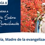 Día 8 – Novena a Nuestra Señora de la Reconciliación