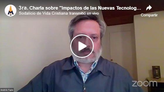 Andrés Tapia - Impacto de las nuevas tecnologías en la familia - Sodalicio de Vida Cristiana