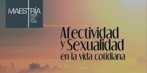 Segunda edición del libro Afectividad y Sexualidad en la vida cotidiana
