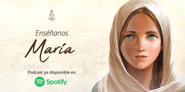 Banner para podcast Enséñanos María de Álvaro Díaz - Sodalicio