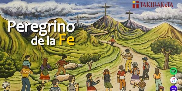 "Takillakkta lanza su nuevo disco ""Peregrino de la Fe"""